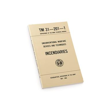 New U.S. Military Surplus Technical Manual on Unconventional Warfare Incendiaries