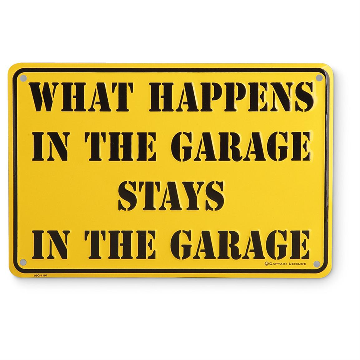 """What Happens in the Garage"" Sign"