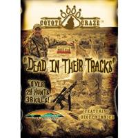 Coyote Craze: Dead in Their Tracks DVD, from Stoney Wolf Productions®