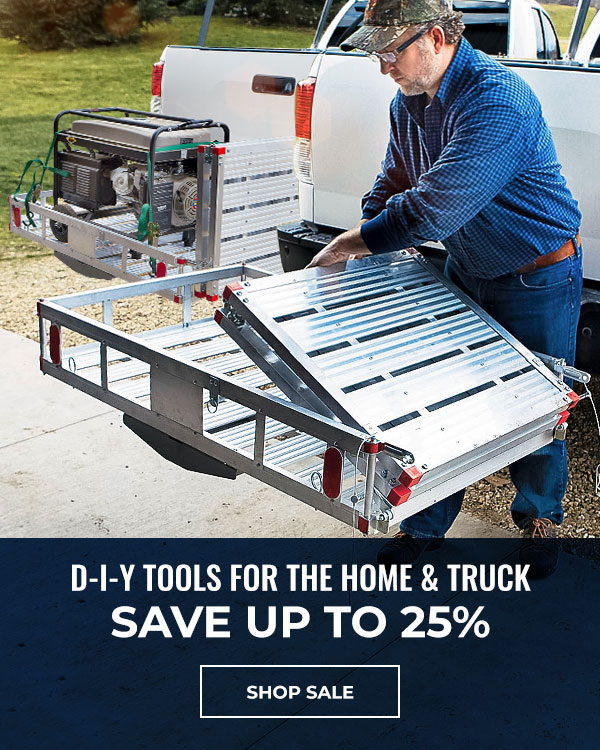 D-I-Y Tools for the Home and Truck. Savings Up to 25%