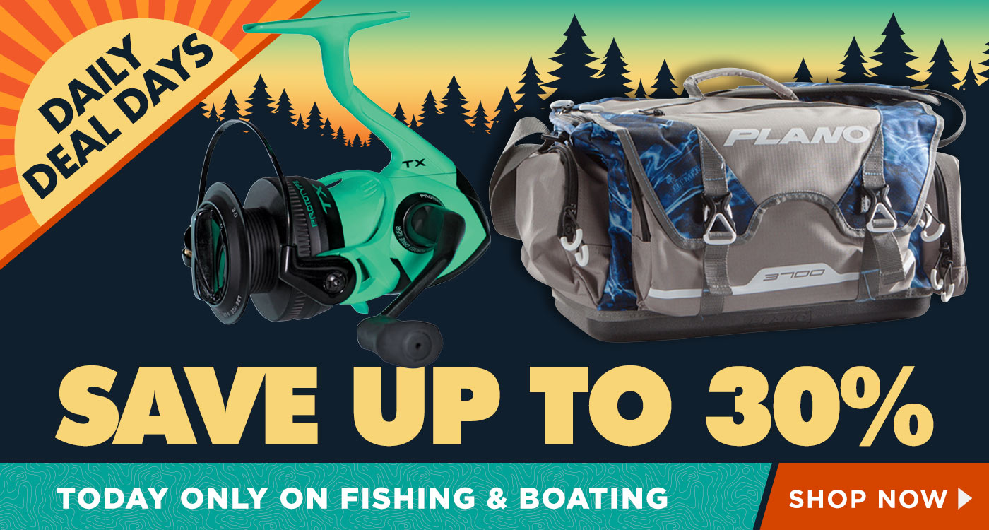 Today Only Save Up to 30% on Fishing & Boating - Shop Now