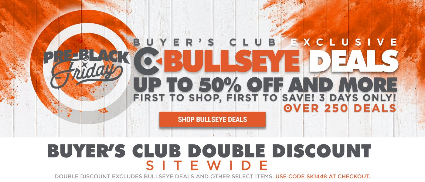 Buyer's Club Bullseye Deals & Club Double Discount Use Coupon Code SK1448