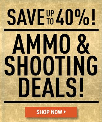 AMMO & SHOOTING DEALS