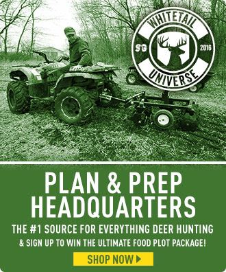 Whitetail Universe Plan & Prep