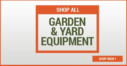 Shop All Garden and Yard Equipment